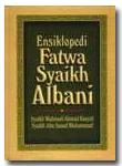 Ensiklopedi Fatwa Syaikh Al-Albany