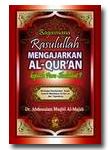 Bagaimana Rasulullah Mengajarkan Al-Quran Kepada Para Sahabat