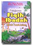 Pelajaran Fikih Ibadah Untuk Anak Islam