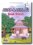 Buku Adab & Akhlaq Anak Sholih