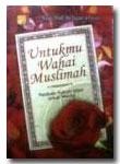 Untukmu Wahai Muslimah