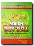 Akhlak Dan Keutamaan Syaikh Bin Baz