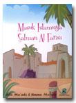 Masuk Islamnya Salman Al-Farisi