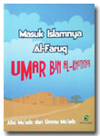 Masuk Islamnya Al-Faruq Umar bin Al-Khoththob