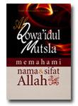 Buku Qowa'idul Mutsla Memahami Nama Dan Sifat Allah