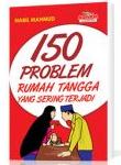 150 Problem Rumah Tangga Yang Sering Terjadi