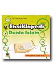 Seri Pengetahuan Islam; Ensiklopedi Dunia Islam