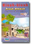 Kisah-Kisah penuh Hikmah Teladan bagi Anak Sholih & Sholihah, Seri-1