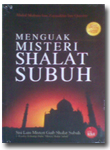 Menguak Misteri Shalat Subuh