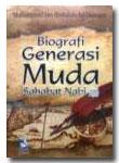 Biografi Generasi Muda Shahabat Nabi
