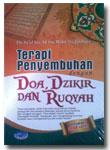 Terapi Penyembuhan Dengan Doa Dzikir Dan Ruqyah