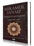 Ahkamul Janaiz (Tuntunan Pengurusan Jenazah & Ziarah Kubur)