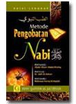 Metode Pengobatan Nabi (Ath-Thibbun Nabawi)