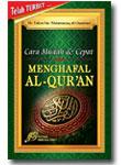 Cara Cepat & Mudah Menghafal Al Quran