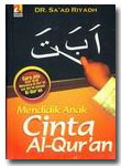 Mendidik Anak Cinta Al Quran
