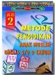 Metode Pendidikan Anak Muslim Usia Prasekolah 2