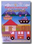 Bahasa Indoesia Untuk Santri Kecil Jilid 1