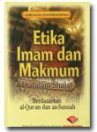 Etika Imam dan Makmum di dalam Shalat