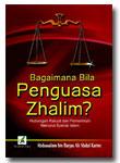 Bagaimana Bila Penguasa Zhalim?