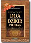 Ensiklopedi Mini Doa Dzikir Pilihan