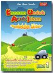 Buku Bacaan untuk Anak Islam (BUAI) Jilid 1 Pembekalan Akidah
