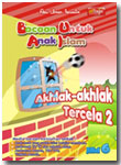 Buku Bacaan untuk Anak Islam (BUAI) Jilid 5 Akhlak-Akhlak Tercela 2