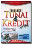 Transaksi Tunai & Kredit yang Syar'i