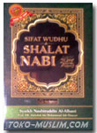 Sifat Shalat & Wudhu Nabi