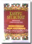 Kasyfu Syubhat (Dilengkapi Ushulus Sittah)