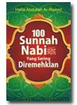 100 Sunnah Nabi Yang Sering Diremehkan