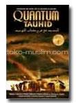 Quantum Tauhid