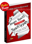 Imam Syafi'i Menggugat Syafi'iyyah