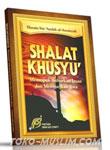 Shalat Khusyu