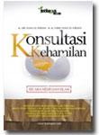 Konsultasi Kehamilan Secara Medis Dan Islam