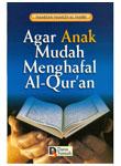 Buku Agar Anak Mudah Menghafal Al Quran