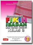 Buku Pendidikan Fikih Ibadah Untuk Madrasah Ibtidaiyah Kelas 3