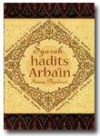 Buku Syarah Hadits Arbain Imam Nawawi (Pensyarah: Imam Nawawi)