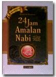 Buku 24 Jam Amalan Nabi