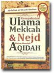 Buku Kesepakatan Ulama Mekkah dan Nejd Dalam Masalah Aqidah