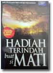 Buku Hadiah Terindah Buat si Mati