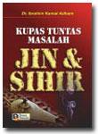 Buku Kupas Tuntas Masalah Jin dan Sihir
