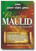 Buku Peringatan Maulid Bid'ah atau Sunnah?