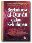 Buku Berkahnya Al-Qur'an Dalam Kehidupan