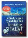 Buku Fatwa Lengkap Syaikh Bin Baz Tentang Shalat