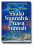 Buku Panduan Praktis Shalat Sunnah dan Puasa Sunnah