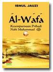 Buku Al-Wafa Kesempurnaan Pribadi Nabi