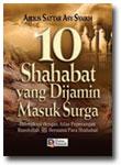 Buku 10 Sahabat Yang Dijamin Masuk Surga