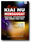 Buku Kiai Nu Menggugat Tahlilan, Istighosahan dan Ziarah Para Wali