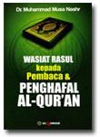 Buku Wasiat Rasul Kepada Pembaca dan Penghafal Al-Quran