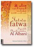 Fatwa-fatwa Syaikh Muhammad Nashiruddin al-Albani